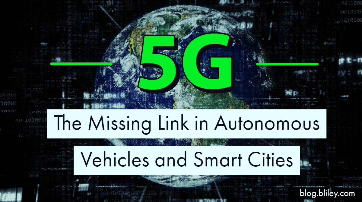 5G Autonomous Vehicles and Smart Cities