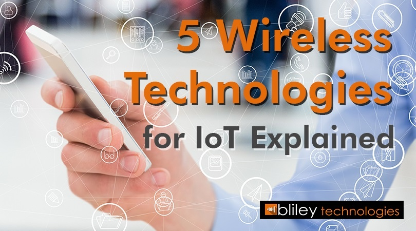 5 Wireless Technologies for IoT Explained.jpg