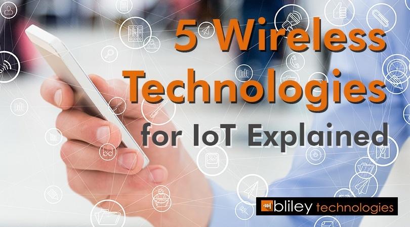 5 Wireless Technologies for IoT Explained.jpg