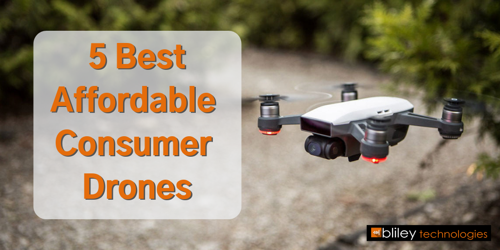 Best Affordable Consumer Drones