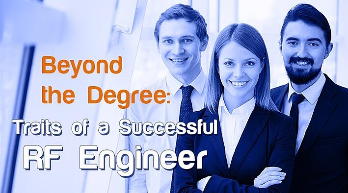 Beyond the Degree Traits of a Successful RF Engineer.jpg