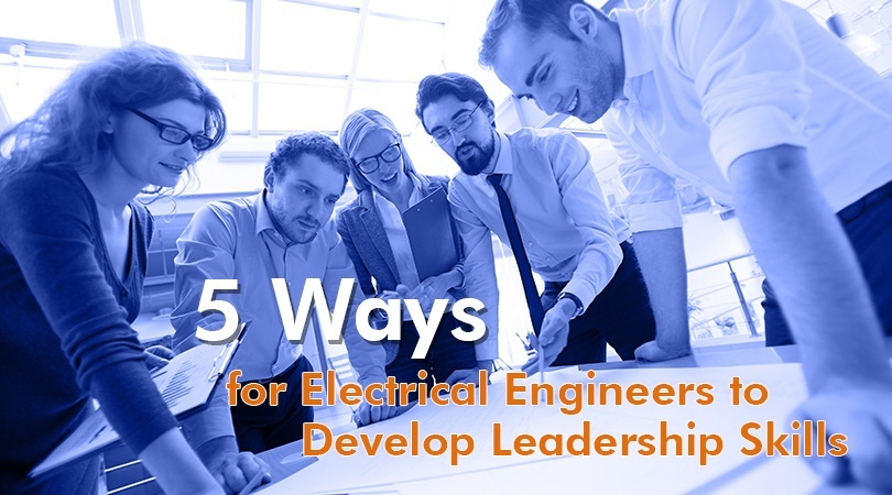 Electrical Engineers Develop Leadership Skills.jpg