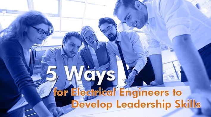 Electrical Engineers Develop Leadership Skills.jpg