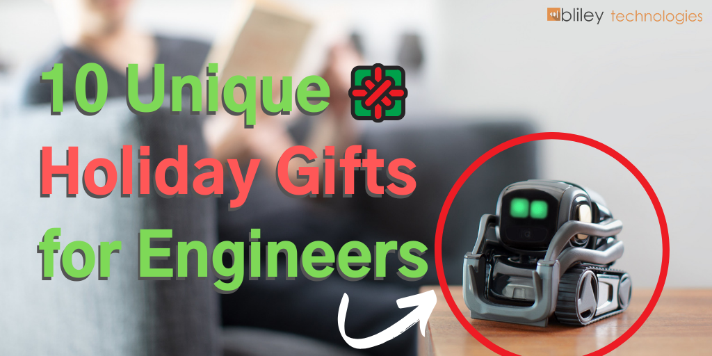 10 Unique Holiday Gifts for Engineers