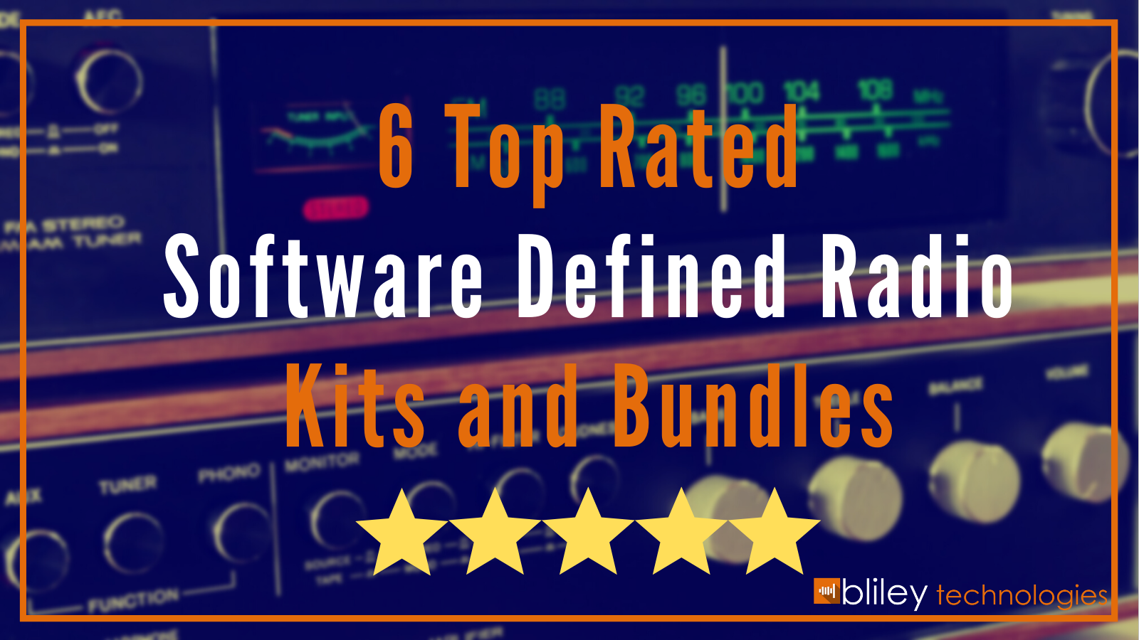 6 Top Rated Software Defined Radio Kits and Bundles