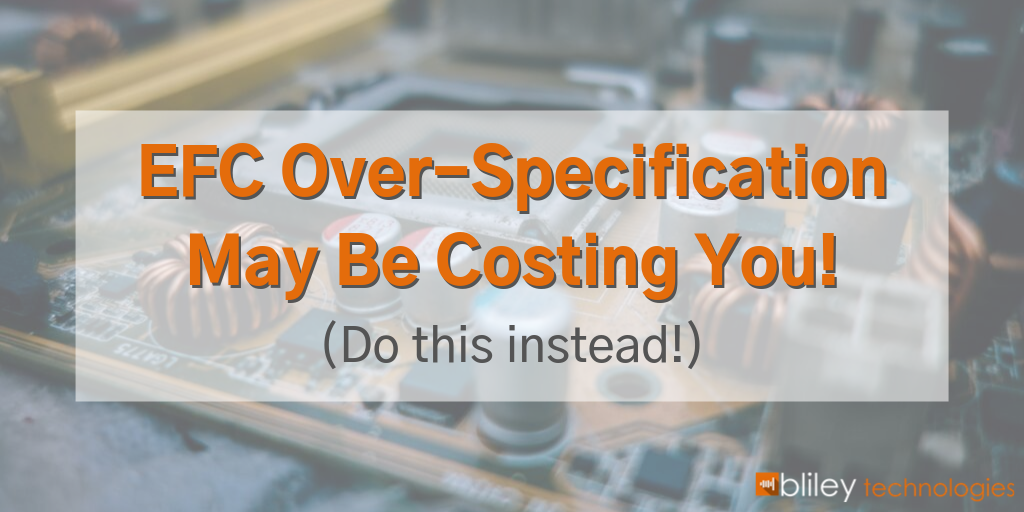 EFC Over-Specification May Be Costing You!