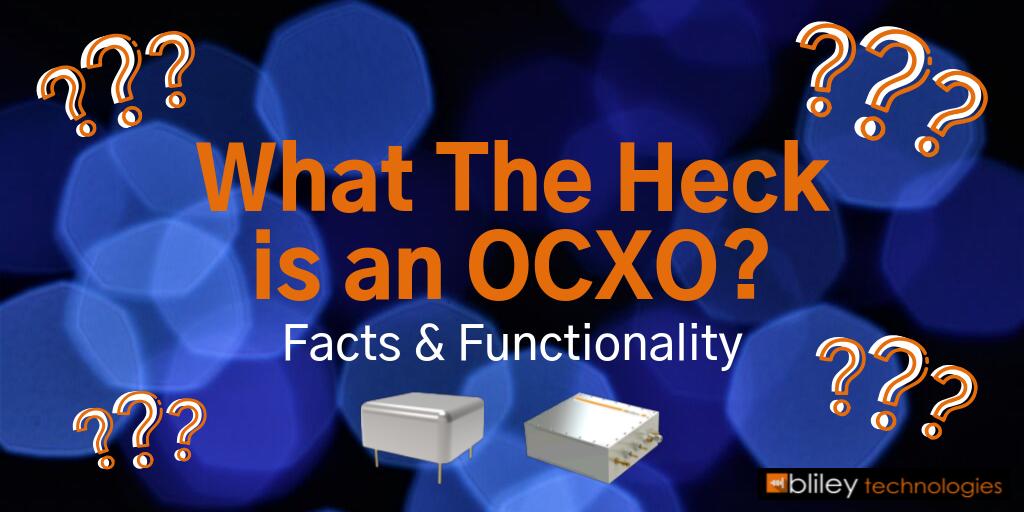 What is an OCXO oscillator