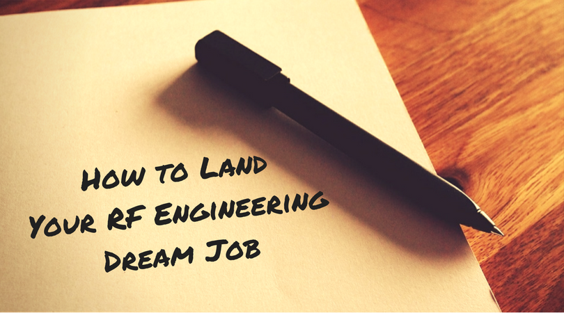 How to Land Your RF Engineering Dream Job.png