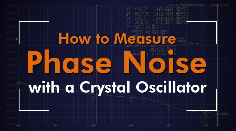 How to Measure Phase Noise with a Crystal Oscillator.jpg