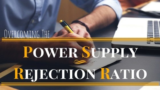 power supply rejection ratio psrr