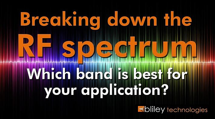 Breaking Down the RF Spectrum – Which Bandwidth is Best for Your