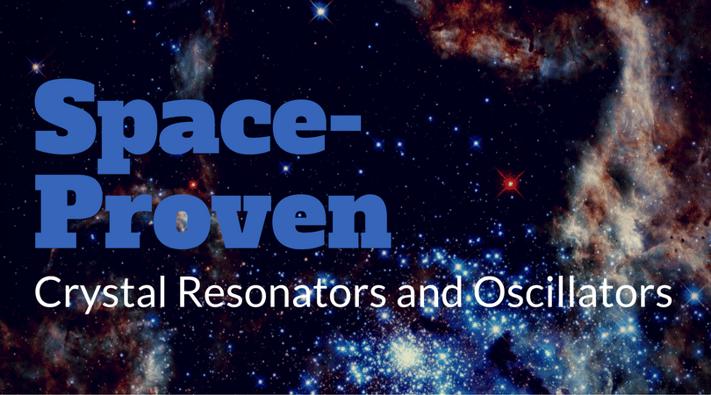 Space Proven Crystal Oscillators and Resonators.png