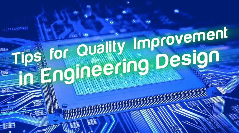 Tips for Quality Improvement in Engineering Design.jpg
