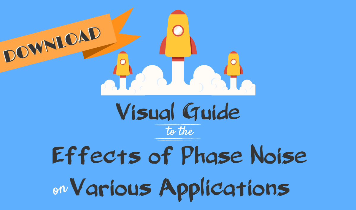 Download our visual guide to the effects of phase noise