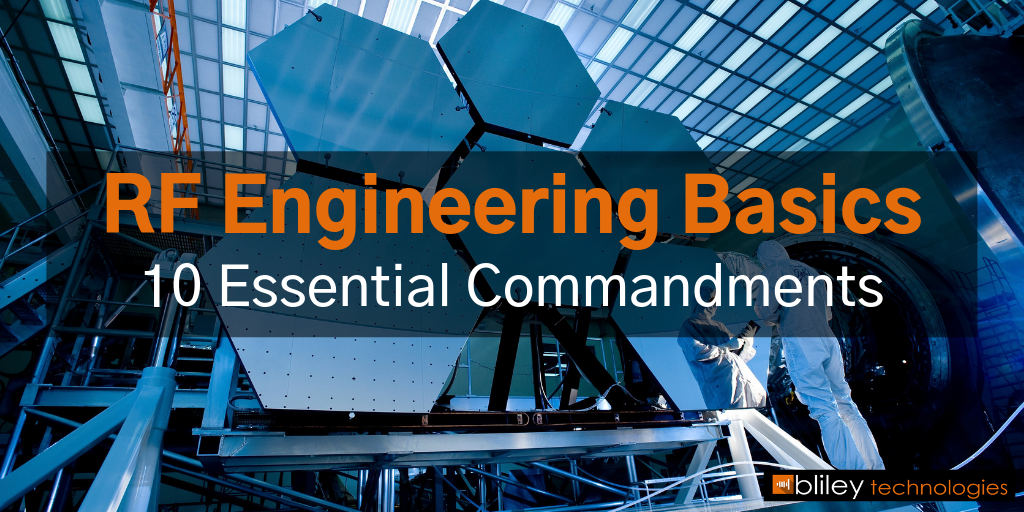 RF Engineering Basics: 10 Essential Commandments