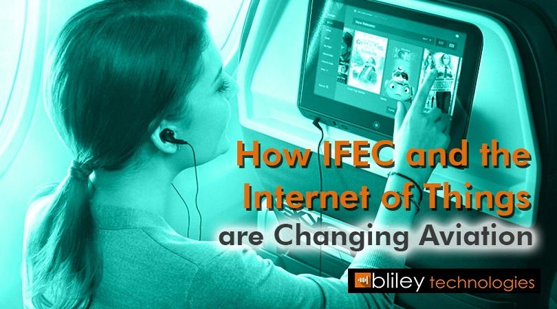 How IFEC and the Internet of Things are Changing Aviation