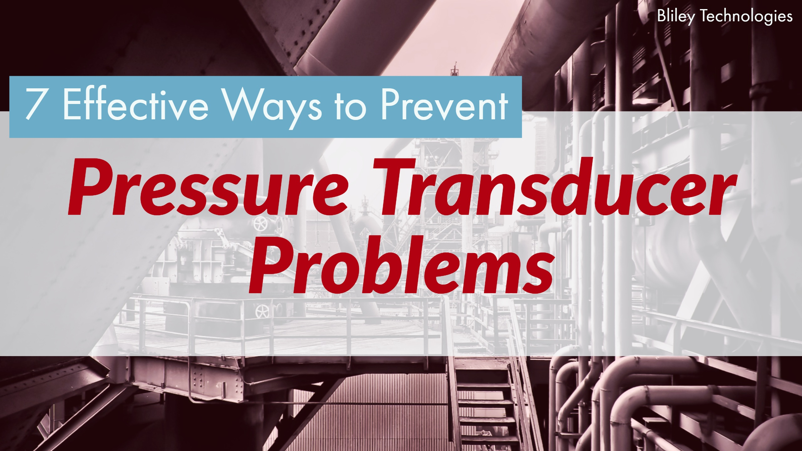 7 Incredibly Effective Ways to Prevent Pressure Transducer